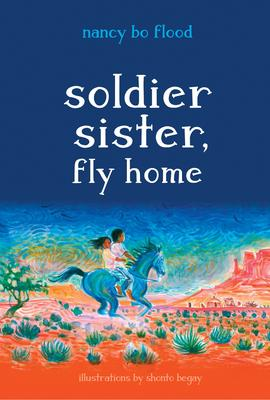 Soldier Sister_ Fly Home