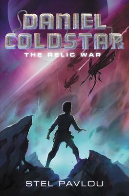 Daniel Coldstar_ The Relic War