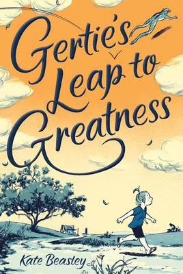 Gertie_s Leap to Greatness