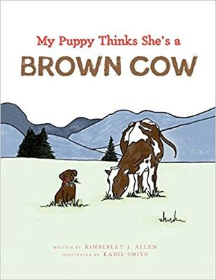 My Puppy Thinks She_s a Brown Cow